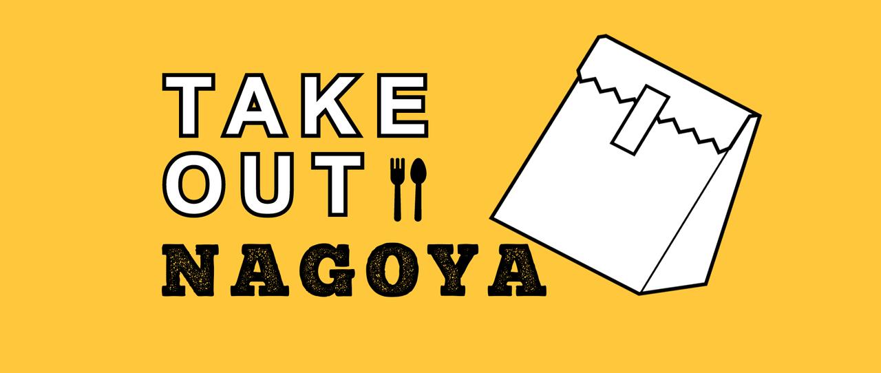 TAKEOUT NAGOYA